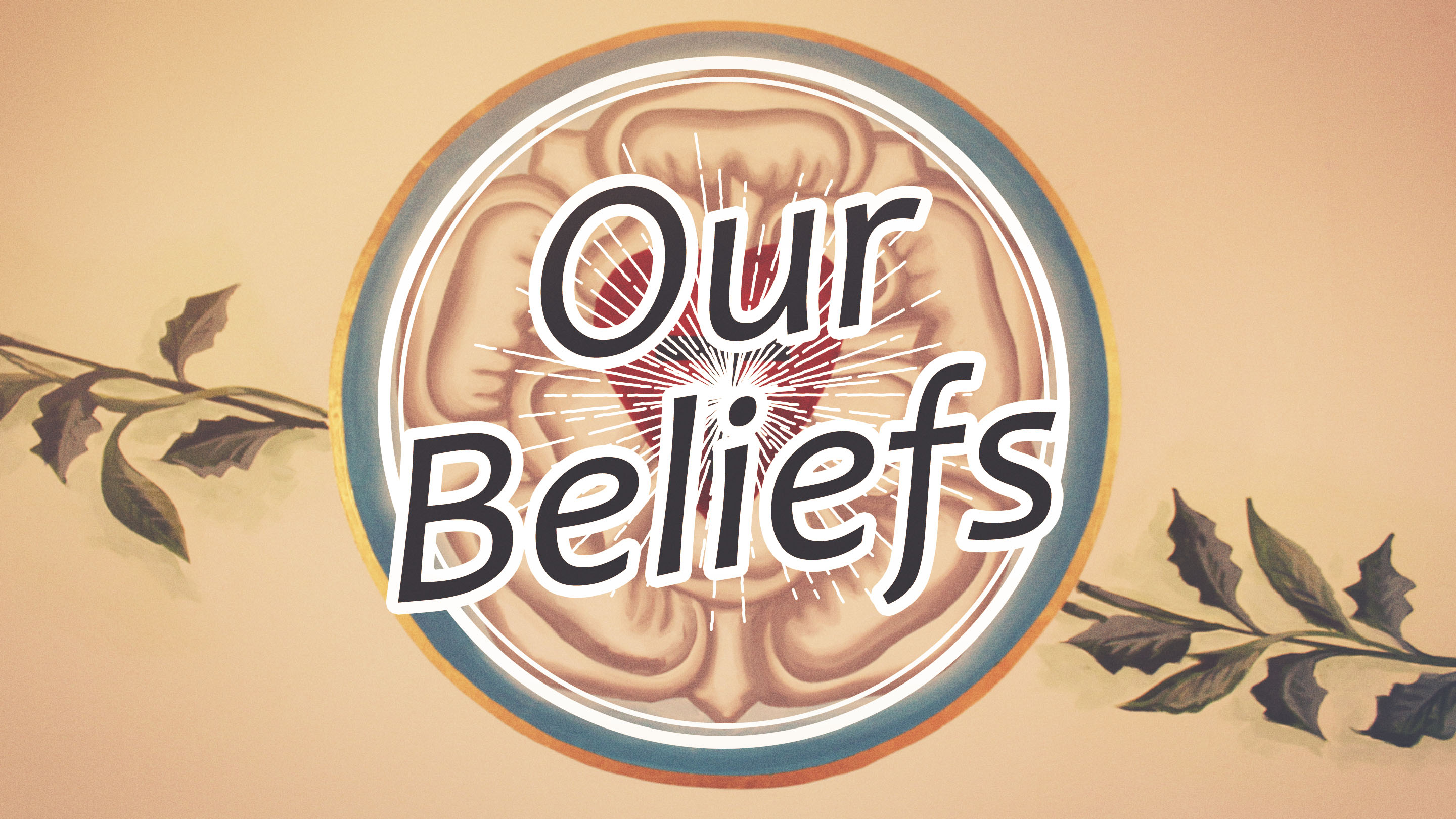 our beliefs ascension lutheran church